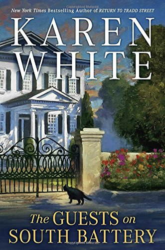 Latest Reads: The Guests on South Battery by Karen White