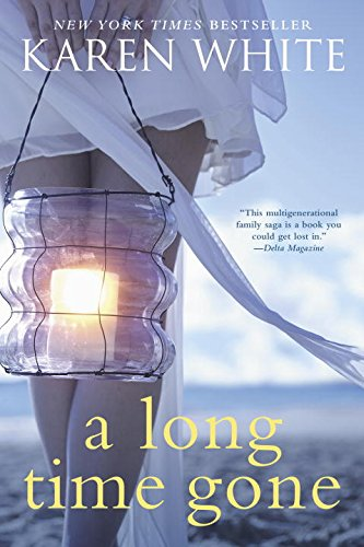 Latest Reads: A Long Time Gone by Karen White