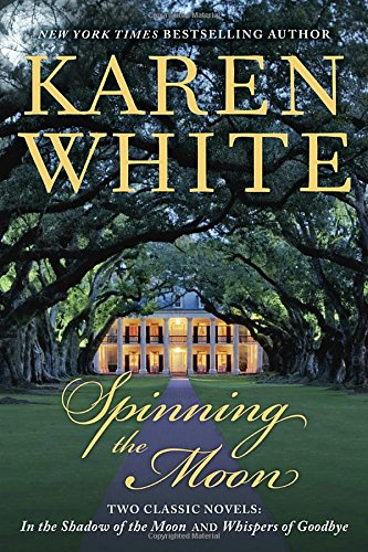 Latest Reads: Spinning the Moon by Karen White