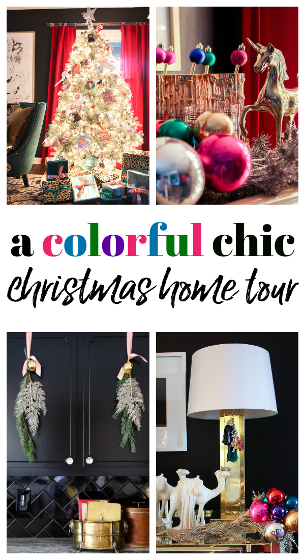 A Colorful Chic Christmas Home Tour - simple holiday decorating ideas full of color!