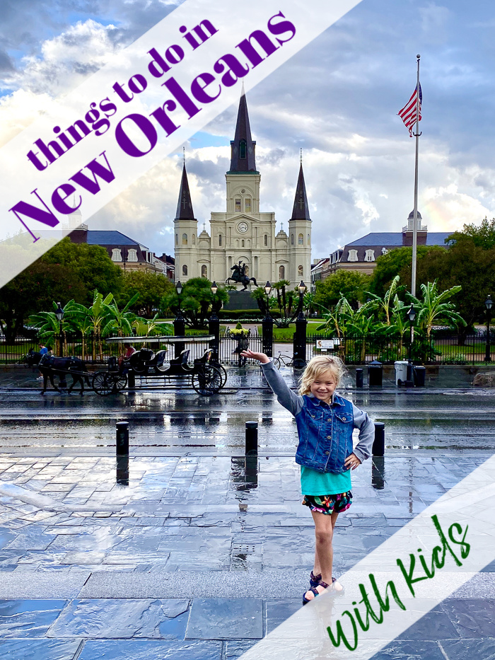 Things to Do in New Orleans with Kids or Without Them