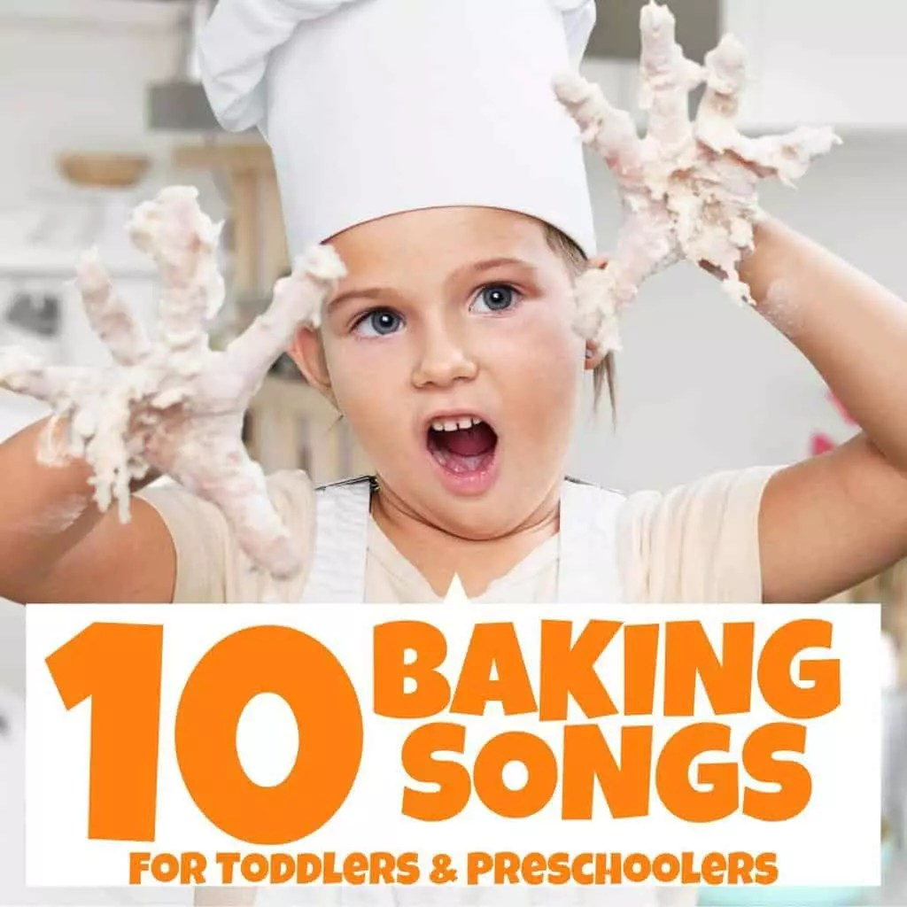 10 Fun Baking Songs For Toddlers And Preschoolers