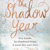 "TUESDAY POTPOURRI:  ""THE SHADOW YEAR"""