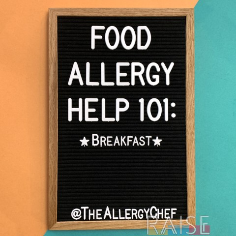Food Allergy Help 101: Breakfast
