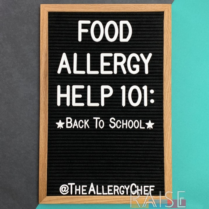 Food Allergy Help 101: Back to School