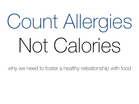 Count Allergies Not Calories by The Allergy Chef