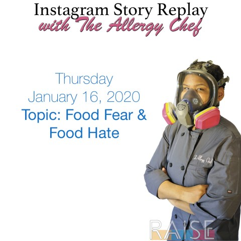 Talking About Food Fear and Food Hate with The Allergy Chef