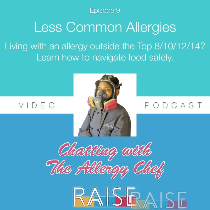Chatting With The Allergy Chef Episode 9