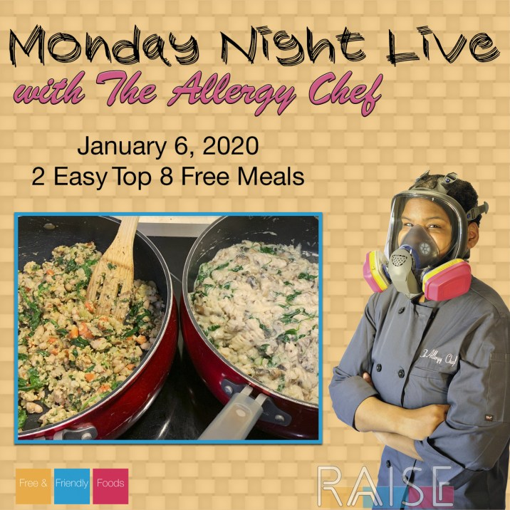 Monday Night Live with The Allergy Chef