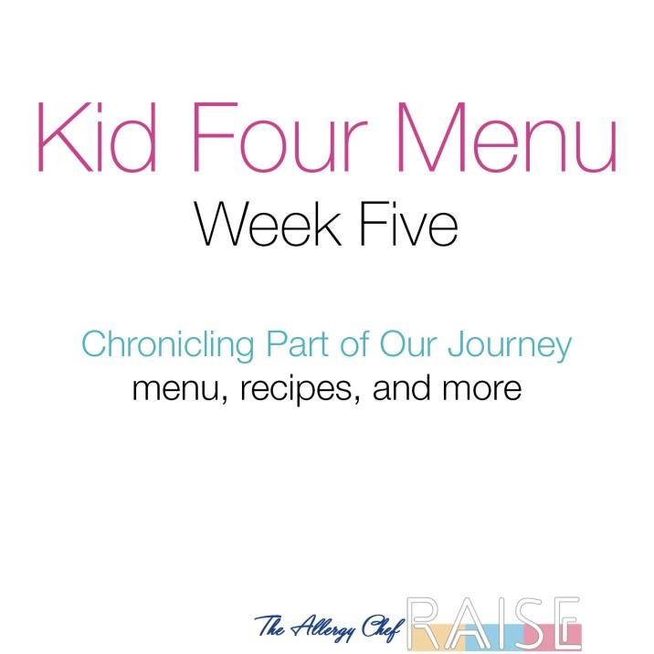 Kid Four Menu, Week 5