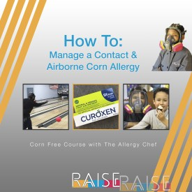 Corn Free Course: Contact & Airborne Allergic
