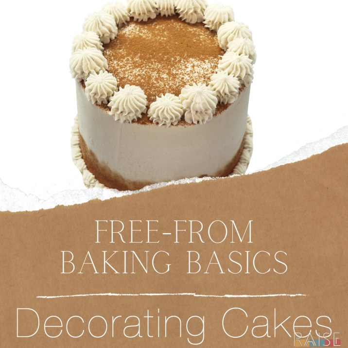 Free From Baking Basics: Decorating Cake
