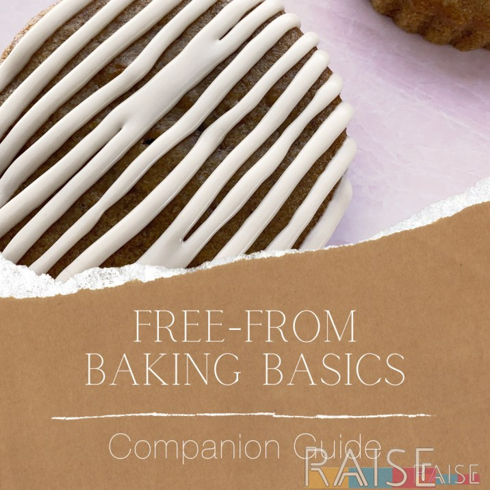 Free From Baking Basics Guide