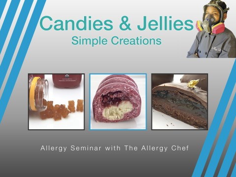 Simple Candies & Jellies Seminar with The Allergy Chef
