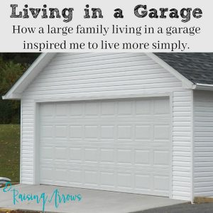 Friends of ours living in a garage while they built their home debt free inspired me to live a more simple life.