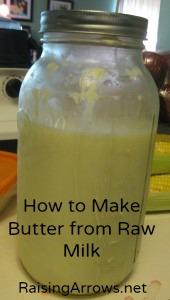 How to Make Butter from Raw Milk | RaisingArrows.net