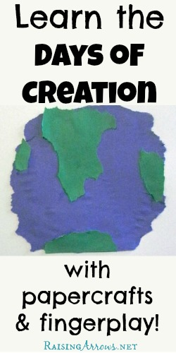 Learn the Days of Creation with Papercrafts & Fingerplay - a family favorite! | RaisingArrows.net