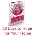 28 Days to Hope for Your Home