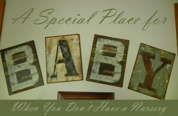 Making a Special Place for Baby Without a Nursery