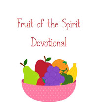 fruit of the spirit edevotional