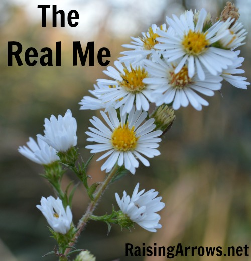 The Real Me {why being a blogger can be scary}  RaisingArrows.net