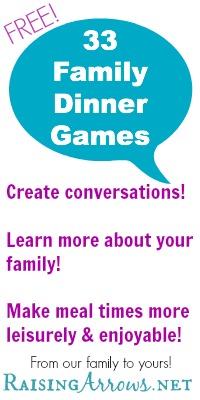 FREE 33 Family Dinner Games | RaisingArrows.net