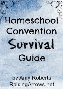 FREE Homeschool Convention Survival Guide   RaisingArrows.net