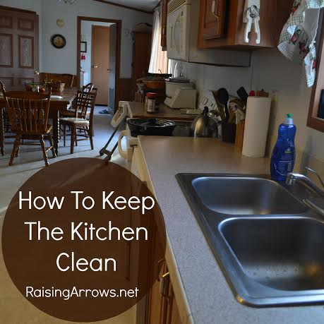 How to Keep a Kitchen Clean {clear the clutter, get it clean, & keep it that way!} | RaisingArrows.net
