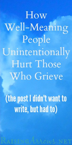 How Well-Meaning People Unintentionally Hurt Those Who Grieve