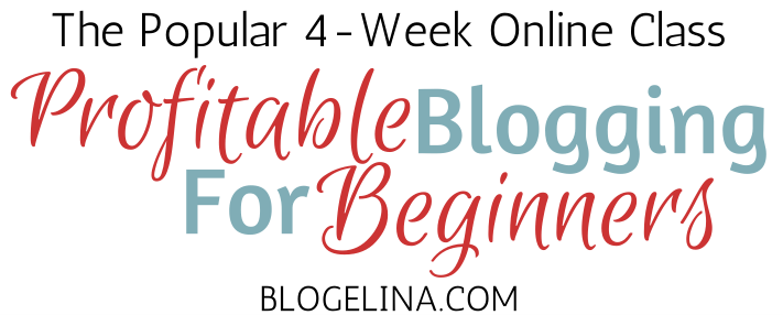 4 Week Blogging Class from Blogelina - only $5!