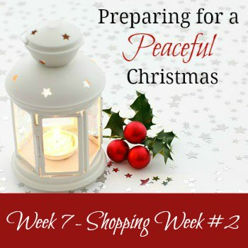 Preparing for a Peaceful Christmas – Week 7