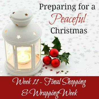 Preparing for a Peaceful Christmas – Week 11