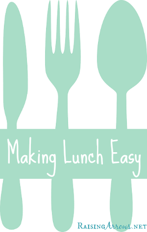 I finally figured out how to make lunch easy! | RaisingArrows.net