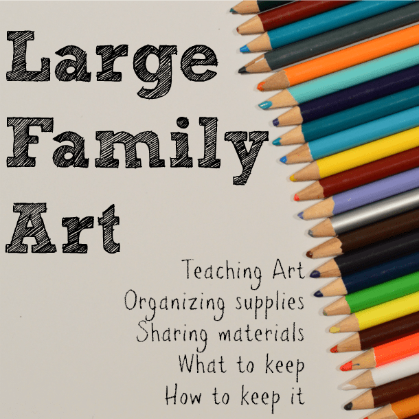 Art Supplies and Ideas for Small Spaces and Large Families