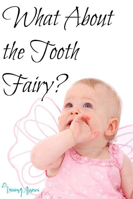 How we handle the Tooth Fairy (and other such creatures)   RaisingArrows.net