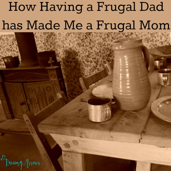 My dad was born in 1924, so I grew up naturally frugal - here's how his frugal legacy lives on in our family today | RaisingArrows.net