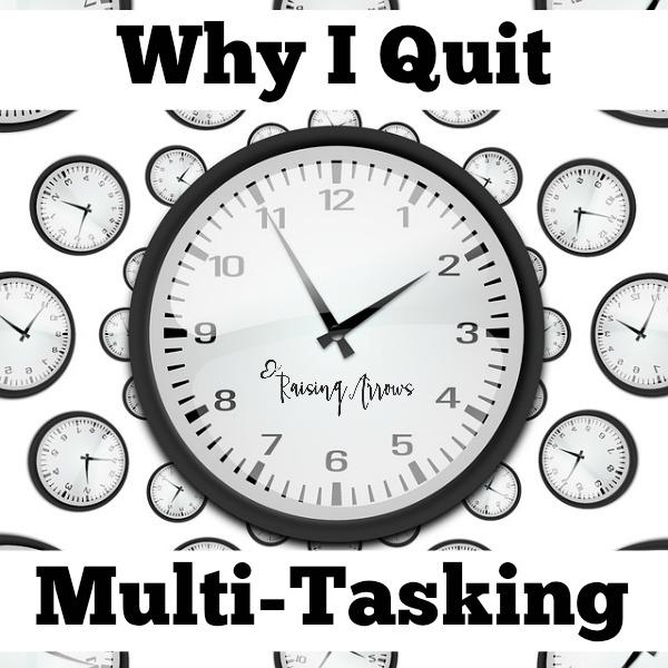 Why I Quit Multi-tasking