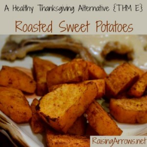 Have a healthy Thanksgiving with these Roasted Sweet Potatoes (THM E) | RaisingArrows.net