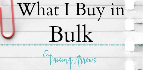 What I Buy in Bulk