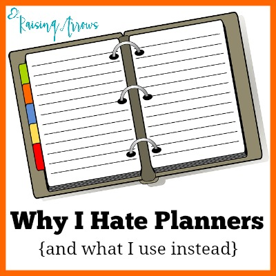 Why I Hate Planners {and what I use instead}