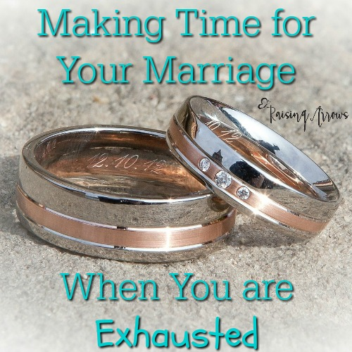 Making Time for Your Marriage When You're Exhausted