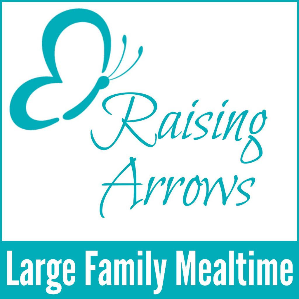 Raising Arrows Podcast 005 - Large Family Mealtime