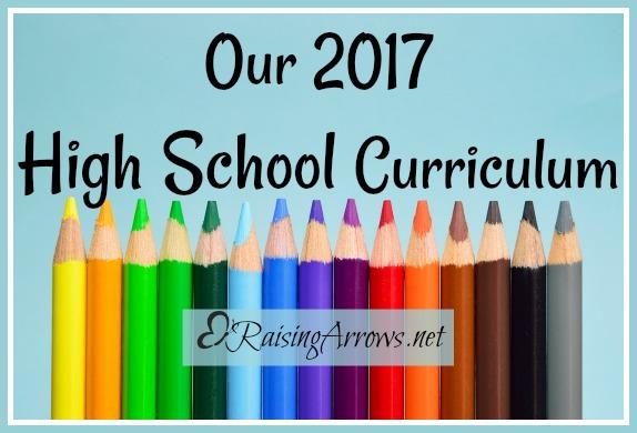 Our 2017 High School Homeschool Curriculum Choices