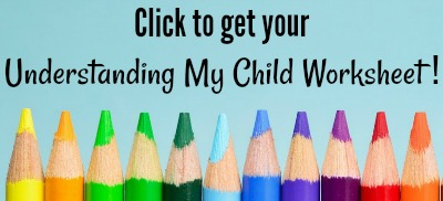 Download the Understanding My Child Worksheet