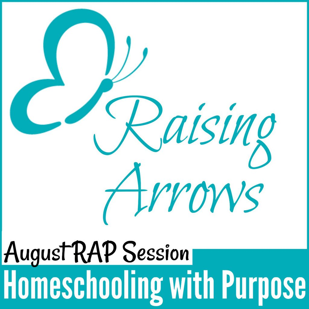 Homeschool Mom Support Group Podcast - RAP Session with Amy from Raising Arrows - Homeschooling with Purpose