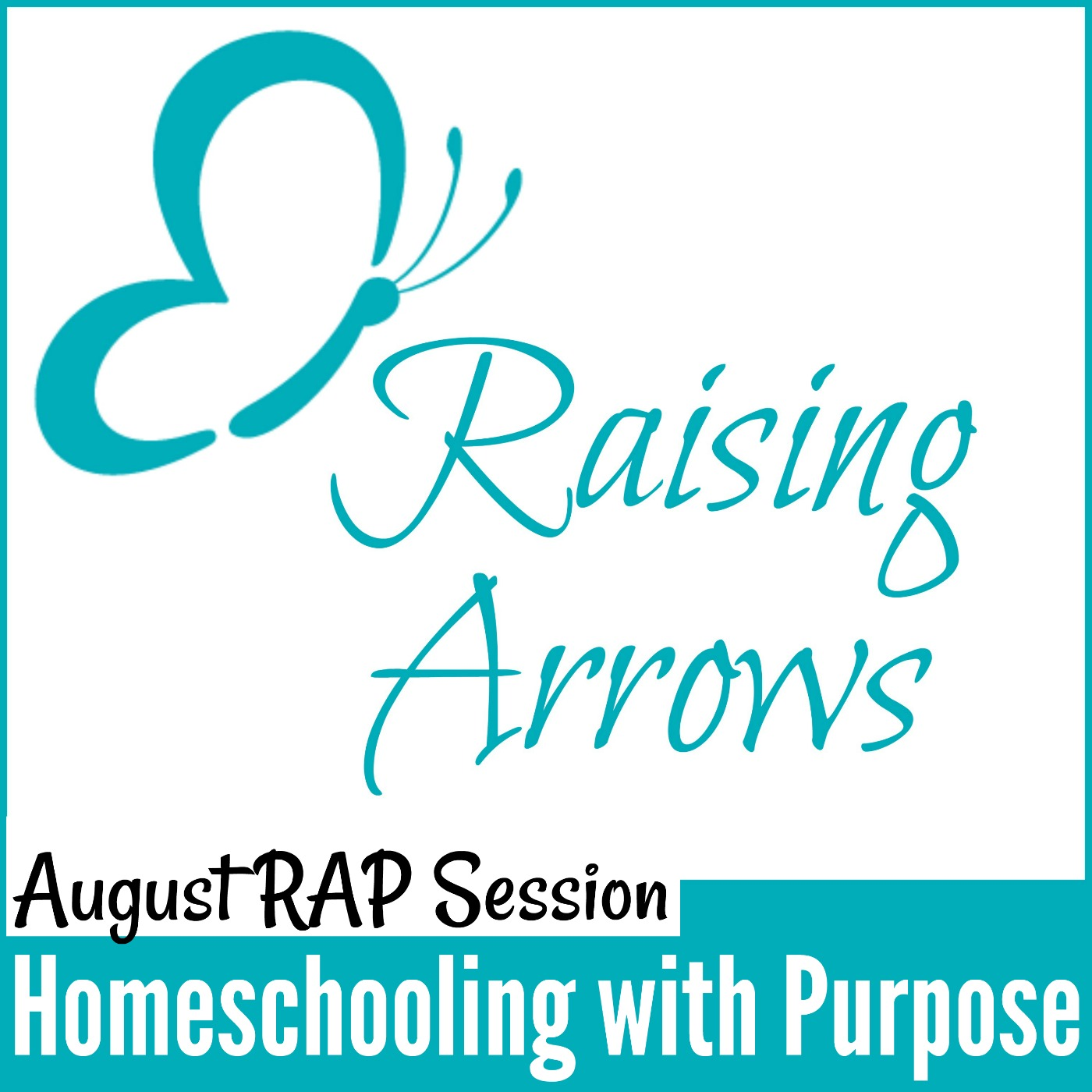 Homeschooling with Purpose – RAP Podcast 019