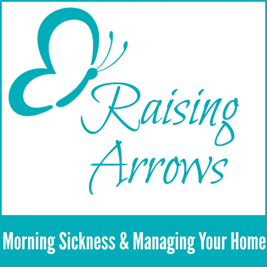 How to manage your home while surviving morning sickness!