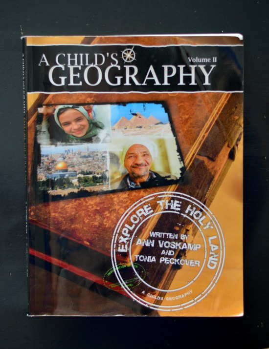 A Child's Geography - Explore the Holy Land - the book we are using every Sunday afternoon as a family