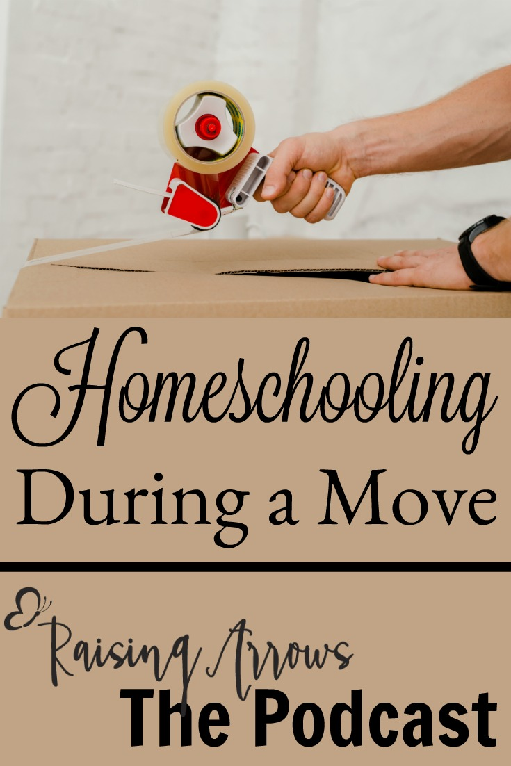 Homeschooling During a Move – Podcast #35