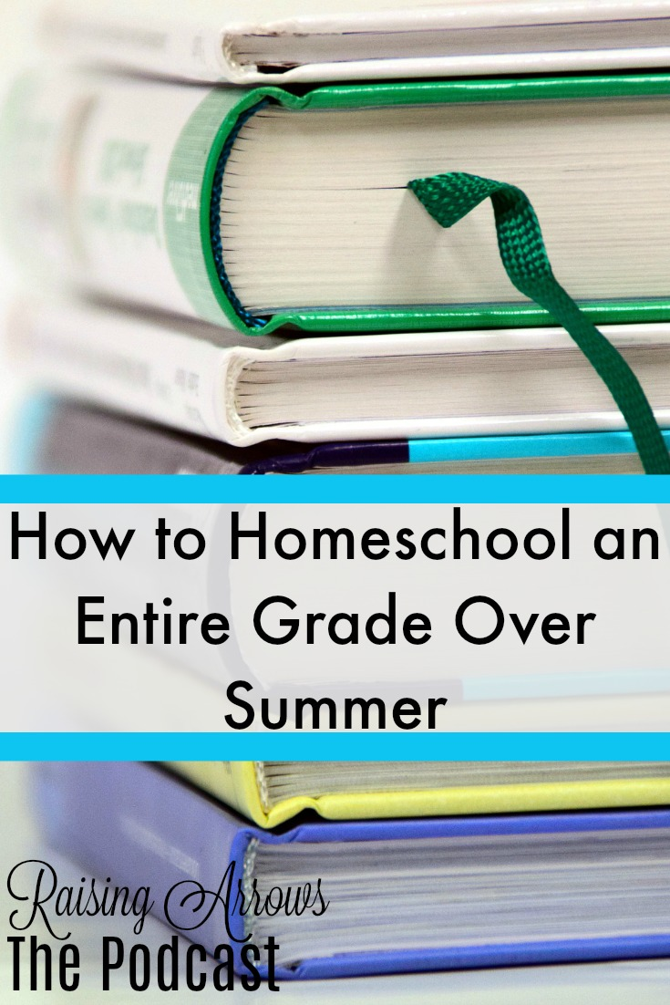 """Can you homeschool an entire grade over the summer? Can your child really """"catch up?"""" This podcast shares how!"""